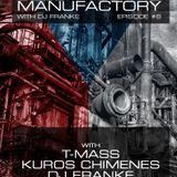 Czech Techno Manufactory with Dj Franke | Episode #8 : DJ Franke