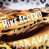 Mike Accero - CARAVAN ( Original mix )