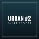 Urban - Mix #2 - James Howard