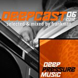 Deepcast 06 - by Frankman