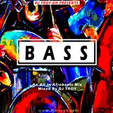 Bass mixed by DJ TROY