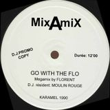 D.J. FLORENT - Go with the Flo (Megamix Moulin Rouge) 1990