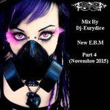 E.B.M Parti 4 By-Dj-Eurydice (Novembre 2015)