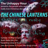 The Unhappy Hour 18 May 2014 - The Chinese Lanterns, hosted by Clive & Toast