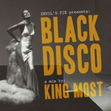 Devil's Pie Presents : King Most - Black Disco Mix