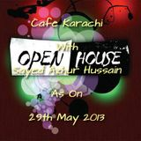Cafe Karachi With Sayed Azhur Hussain As On 29th May 2013