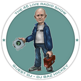 45 Live Radio Show pt. 34 with guest DJ BAZ HICKEY