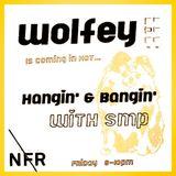 Hangin' & Bangin' w/ SMP @ No Fun Radio