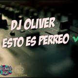 DJ Oliver - Esto es Perreo MIX