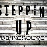 STEPPING UP - DJ RESOLVE