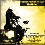 The House Of The House MixShow Live on ThothFM - Oct 20th 2018 -San Salvador -