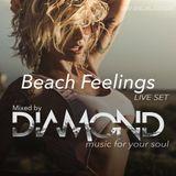 Beach Feelings - Mixed by diamond (LIVE SET)