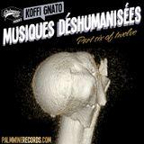 Musiques Déshumanisées 6
