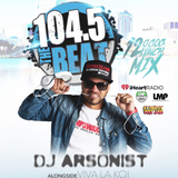 Dj Arsonist - 104.5 The Beat 12 O'clock Lunch Mix 10.20.17