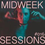MIDWEEK SESSION 016 - Deep house & Techno