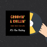 Groovin' & Chillin' -New Era Classix-