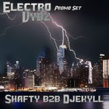 Shafty b2b Djekyll - ELECTRO VYBZ Promo Set (04-2019)