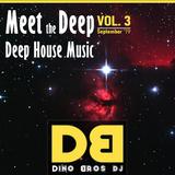 Meet the Deep, Vol. 3 - Deep House Music mix DJ set