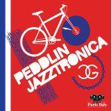 Peddlin' Jazztronica! for Paris DJs Mix no. 3