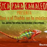 Música para Camaleones. Dios y el Diablo en la música. MCV 21.12.13
