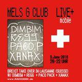 Mels G Club N.14 BREXIT Übernahme w/ Regular, Dim Bim, Paco Pack, Xanax and MC118