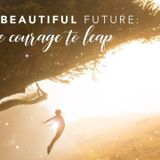 The beautiful future is now