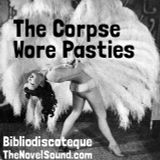 Bibliodiscoteque Ep 52 The Corpse Wore Pasties