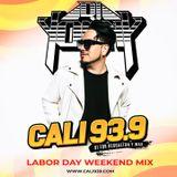 DJ YONNY CALI 93.9 LABOR DAY MIX