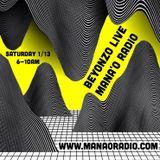 Going BEYONZO part 1 as spun on Mana'o Radio - Jan 13