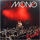 Dj Mono Vác Vigalom 2013 Live mix 1