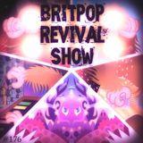 Britpop Revival Show #176 9th November 2016