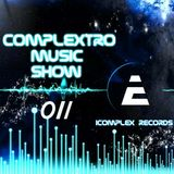 Complextor & Jet - Complextro Music Show 011 (22-07-2012)