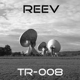 R.E.E.V. Transmit 008 - January 2018