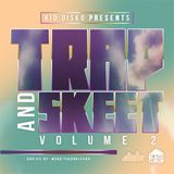 Trap & Skeet 2.0 - Kid Disko