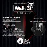 SALLY LOVE - WICKED 7 RADIO SHOW ON IBIZA LIVE RADIO 6 - 10 - 2018