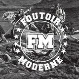 Foutoir Moderne #19 • Saison 2017>2018 (01/10/18)