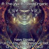 ૐ New Reality ૐ - Full On Psy Progressive Set On August, 2017 Vol.2