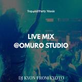 2018.8.4(SAT)LIVE MIX-R&B,EDM-@OMURO STUDIO