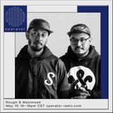 Rough & Maximoes - 10th May 2017