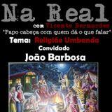 Programa Na Real com Vicente Bernardes Ao Vivo 27/06