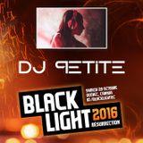 DJ Petite @ Black Light 2016