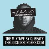 MaaD City - The Kendrick Lamar Party - Mixed by CJ Beatz ( @CJBEatz )