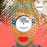 FATHER FIGURES MIX #3 by Whitney Weiss & Traviesa