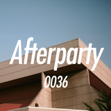 The Afterparty 036 // October 8, 2017
