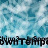 DownTempoAlmost Chino3 Disco_bobulated Oct 31st, 2015