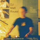 DJ Matt Rouse || The Bar BRB Sessions: Evening