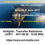 Airdigital - Trancefan Radioshow Live!!! 2017-06-20 (June 2017)