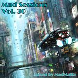 Mad Sessions Vol. 30