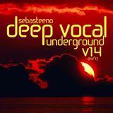 DEEP VOCAL Underground Volume FOURTEEN - April 2017