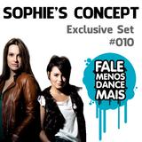 Sophie's Concept - Exclusive to Fale Menos Dance Mais #010